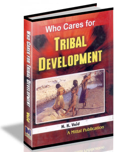 Who Cares for Tribal Development