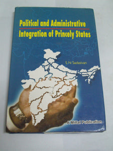 Political And Administrative Integration Of Princely States