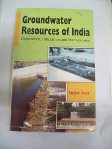 Groundwater Resource Of India-Occurrence, Utilization And Management