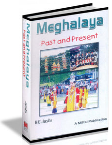Meghalaya - Past and Present