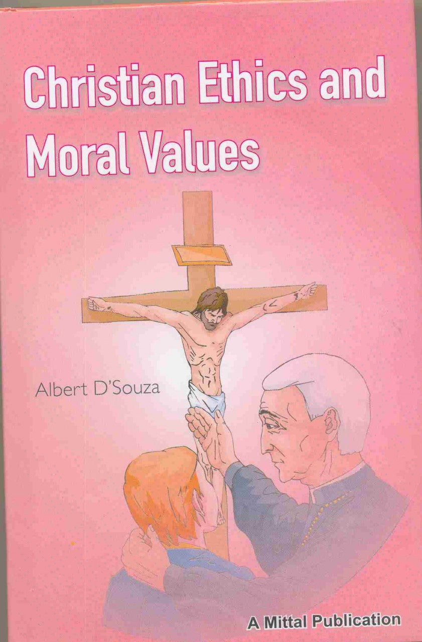 Christian Ethics And Moral Values