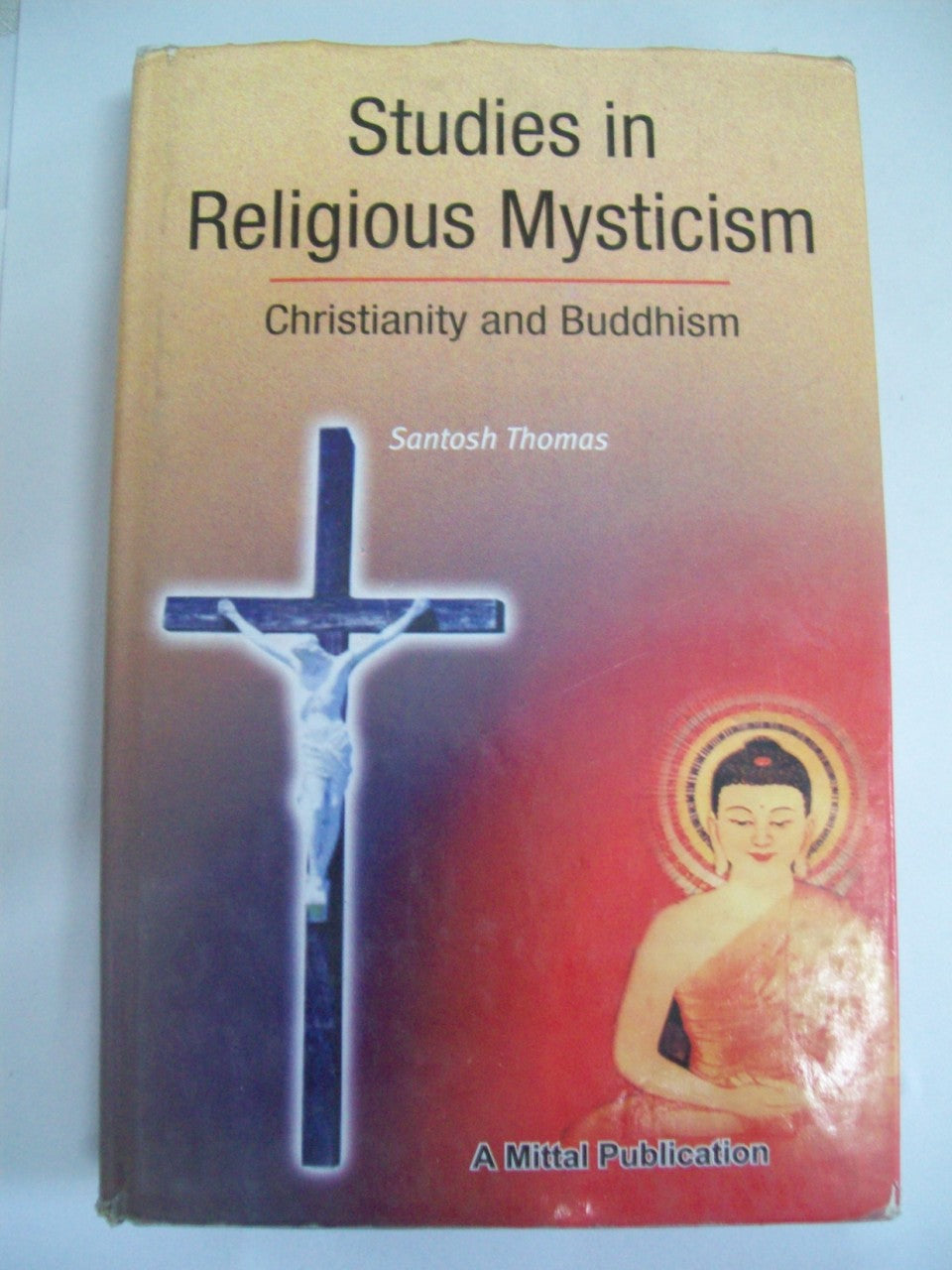 Studies In Religious Mysticism Christianity And Buddhism
