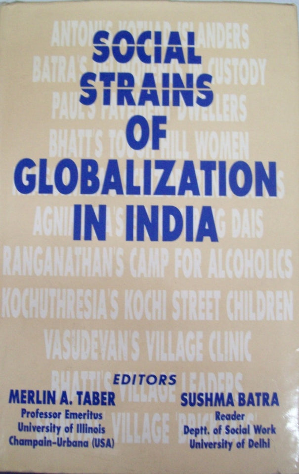 Social Strains Of Globalization In India