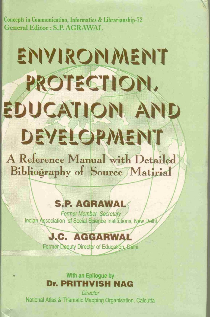 Environment Protection, Education And Development