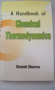 A Handbook Of Chemical Thermodynamics