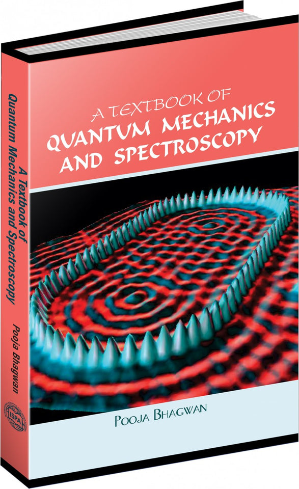 A Textbook of Quantum Mechanics and Spectroscopy
