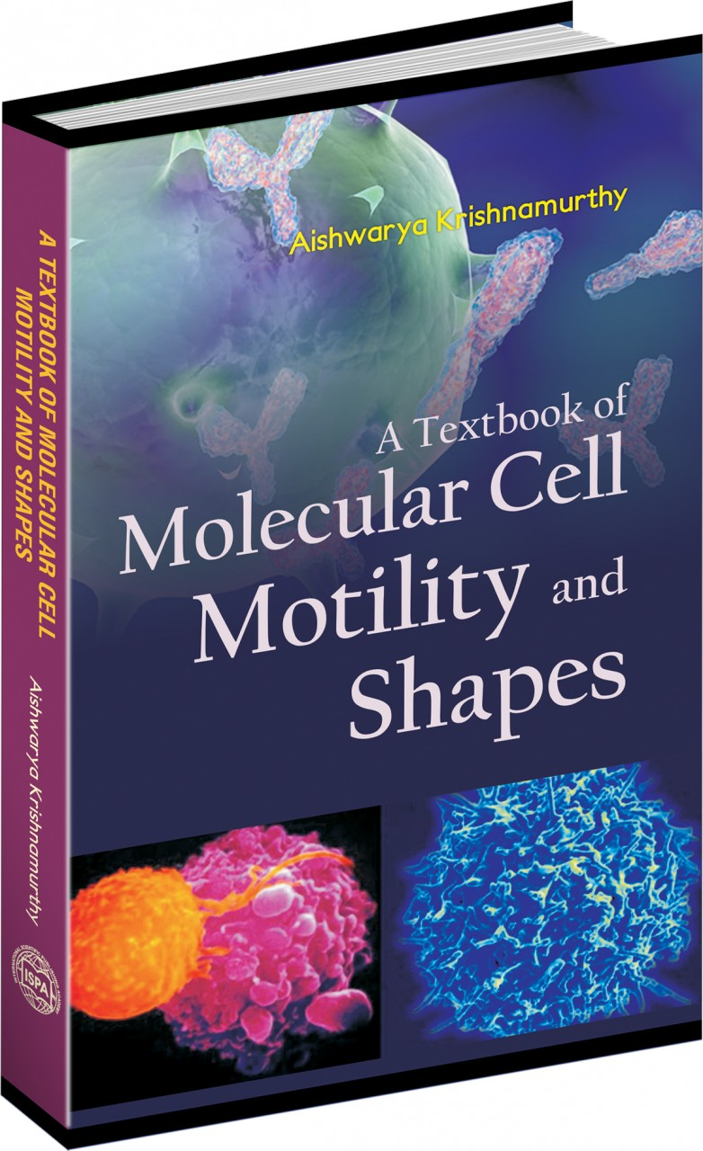 A Textbook of Molecular Cell Motility and Shapes