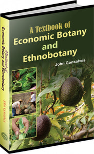 Textbook of Economic Botany and Ethnobotany