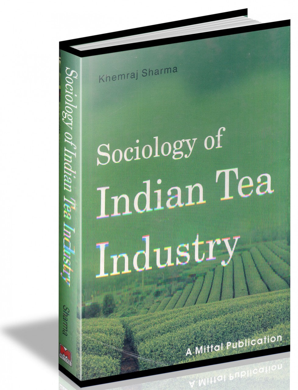 Sociology Of Indian Tea Industry