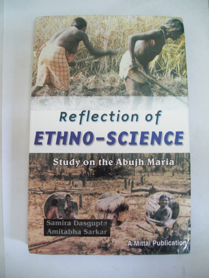 Reflection Of Ethno-Science-Study On The Abujh Maria