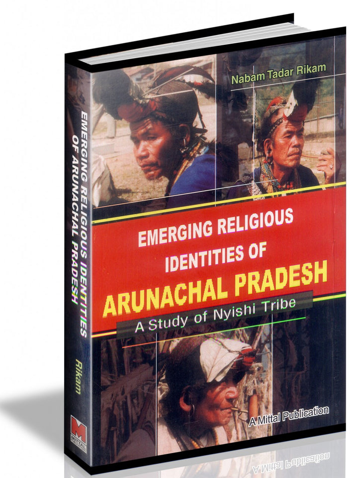 Emerging Religious Identities Of Arunachal Pradesh