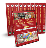Discovery of North East India - Geography, History, Culture, Religion, Politics, Sociology, Science, Education and Economy (11 Volumes)