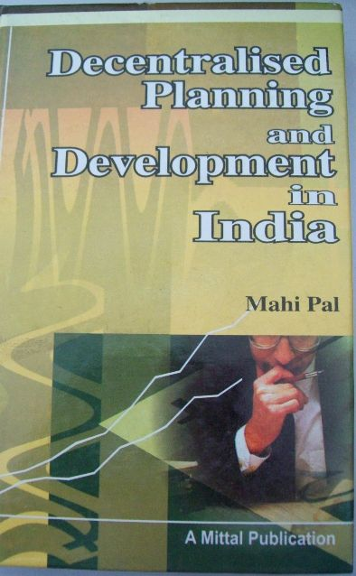 Decentralised Planning and Development in India