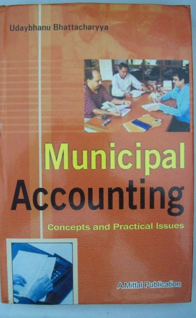 Municipal Accounting: Concepts And Practical Issues