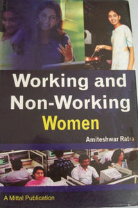 Working and Non-Working Women