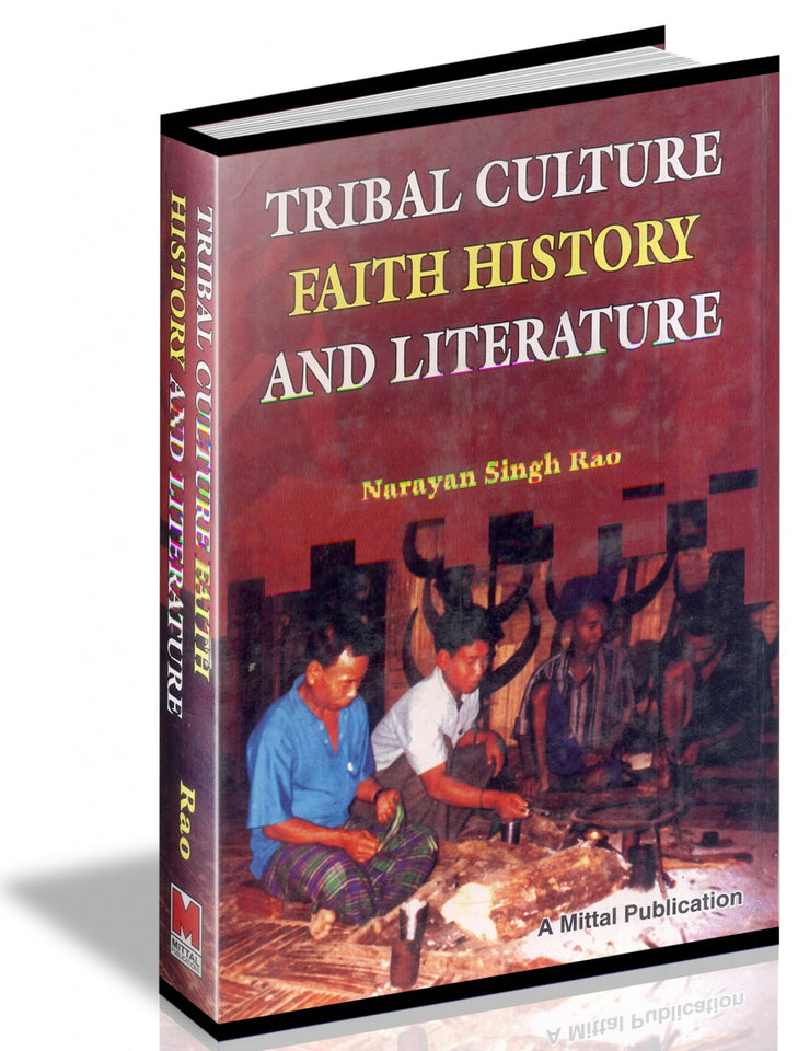 Tribal Culture Faith History and Literature