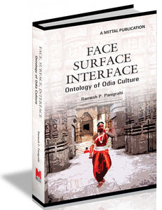 Face, Surface, Interface  - Ontology of Odia Culture