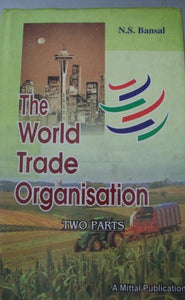 The World Trade Organisation (2 Parts)
