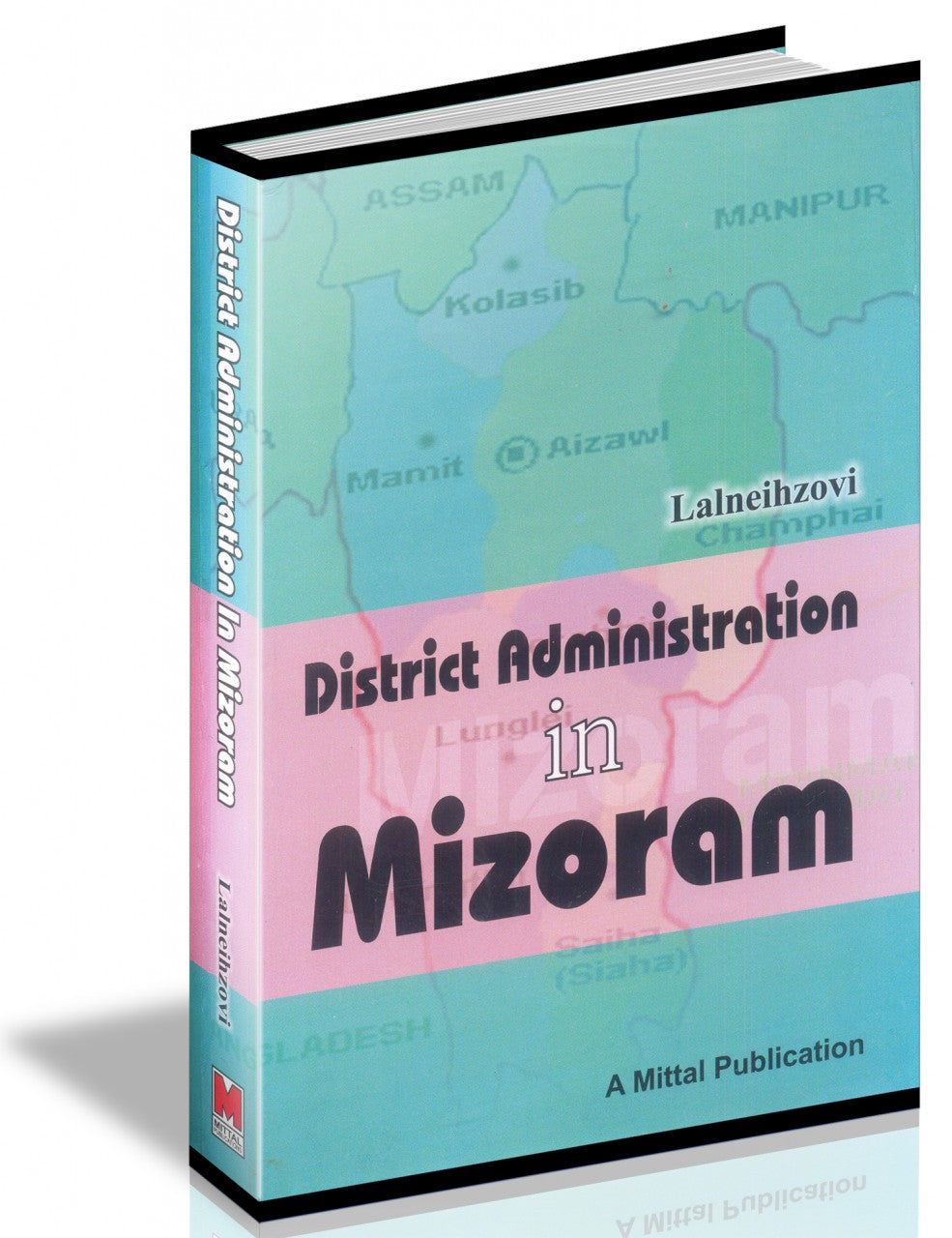 District Administration in Mizoram