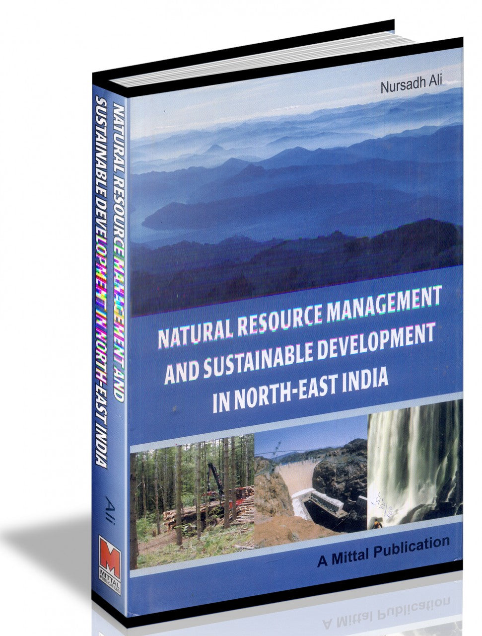 Natural Resource Management and Sustainable Development in North-East India