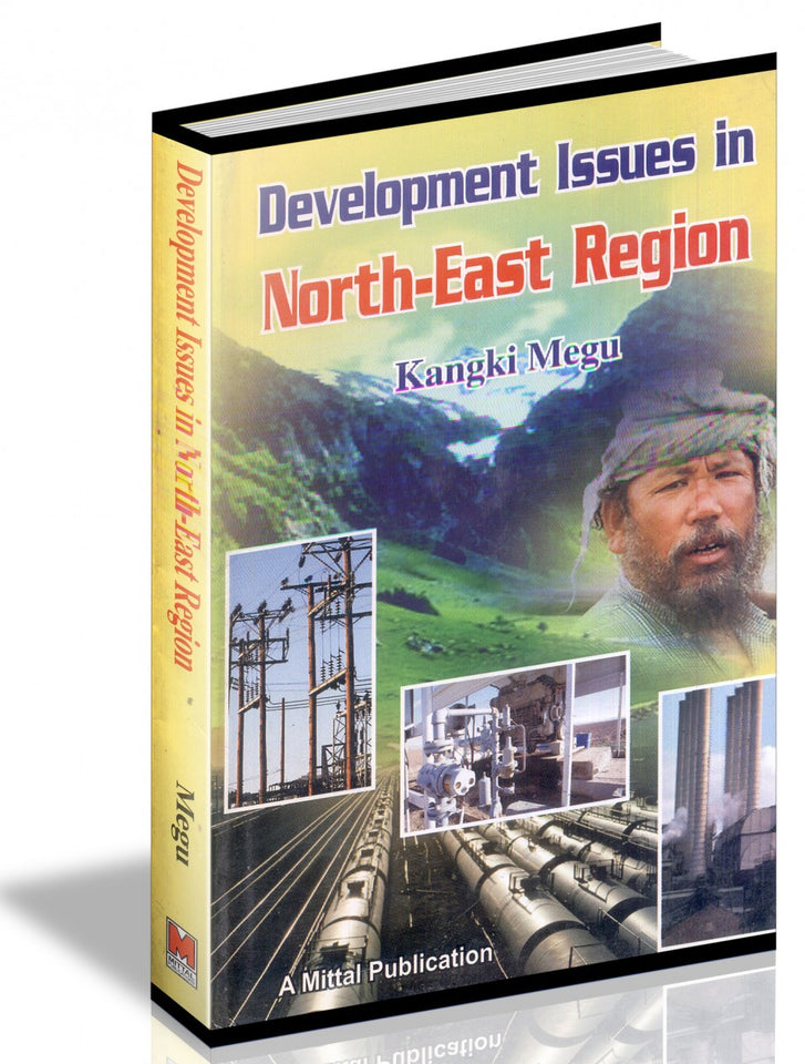 Development Issues in North-East Region