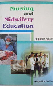 Nursing and Midwifery Education