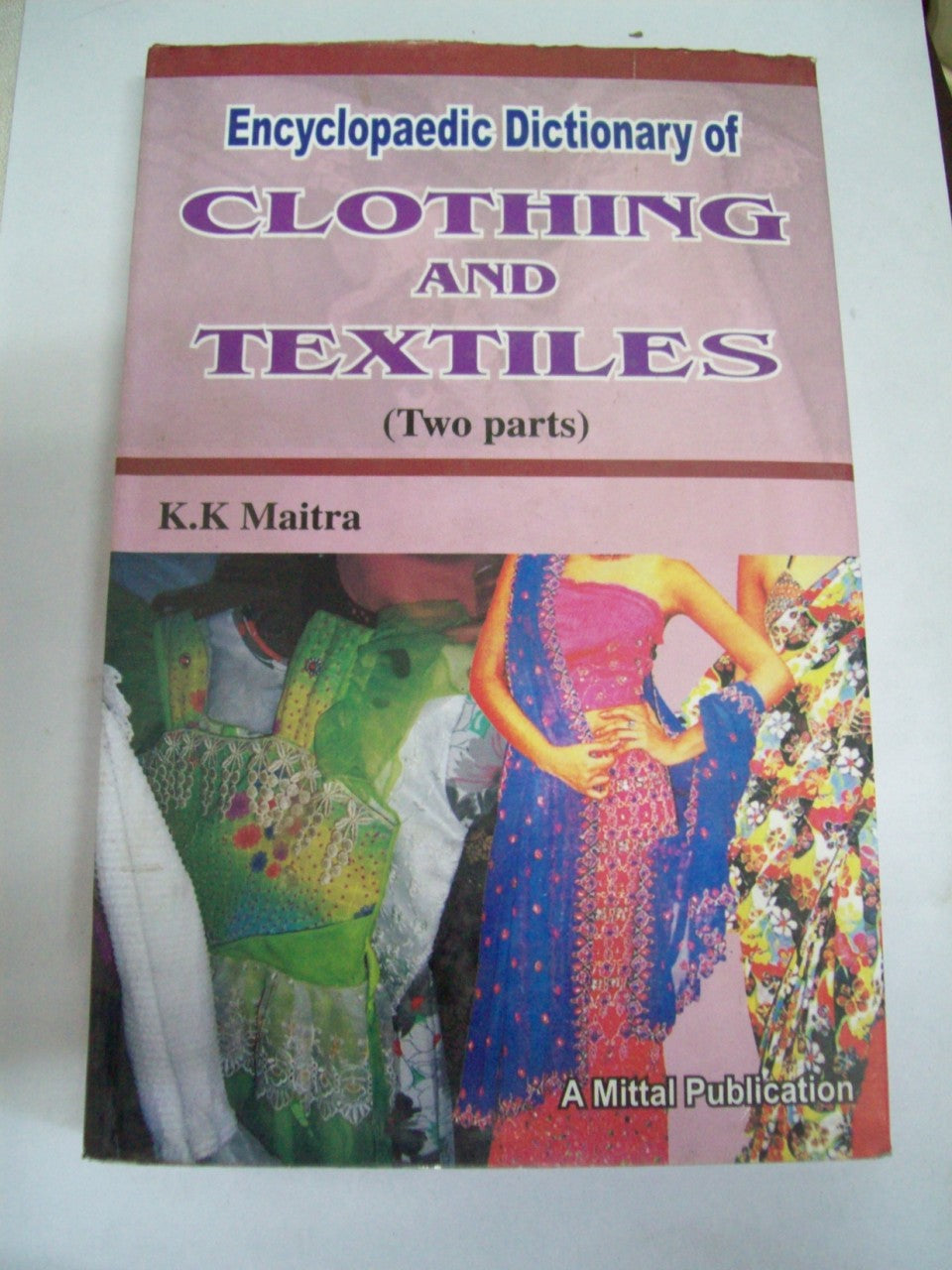 Encyclopaedic Dictionary of Clothing And Textiles (2 Parts)