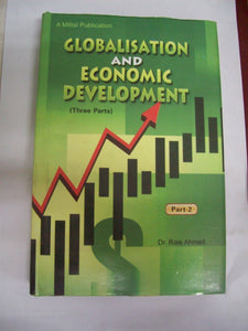 Globalisation And Economic Development ( 3 Parts)