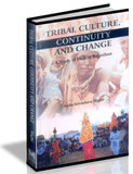 Tribal Culture, Continuity and Change