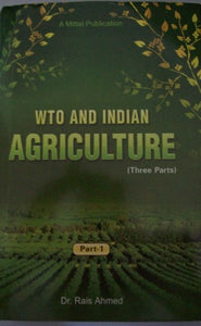 WTO and Indian Agriculture (3 Parts)