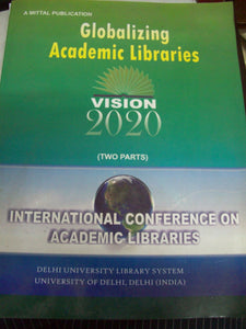 Globalizing Academic Libraries (2 Parts)