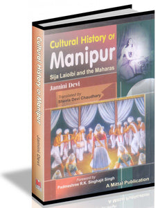 Cultural History of Manipur