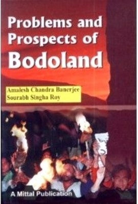 Problems and Prospects of Bodoland