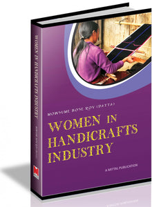 Women in Handicrafts Industry - A study of Sikkim