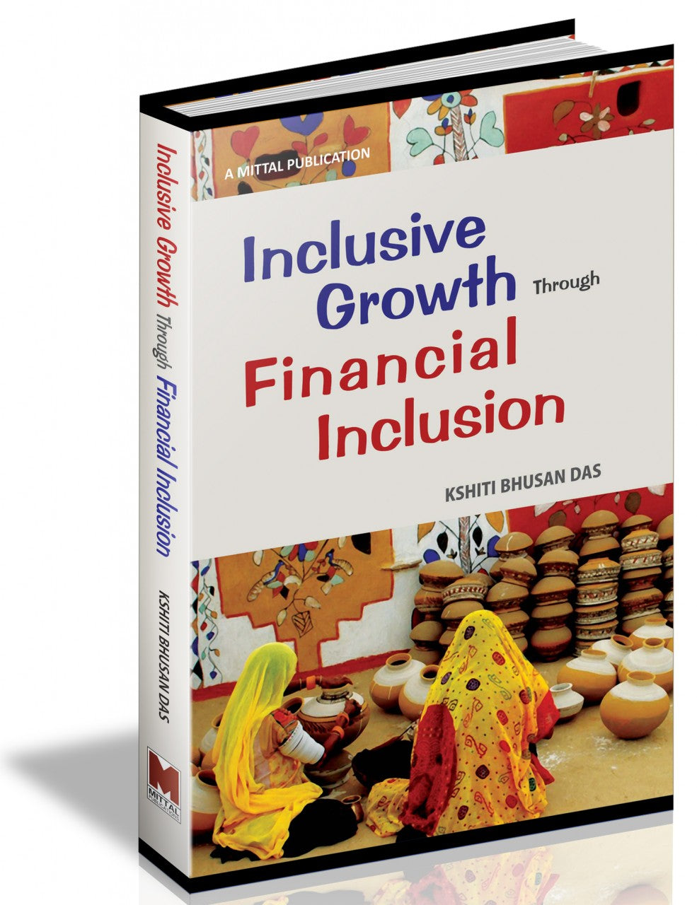 Inclusive Growth through Financial Inclusion