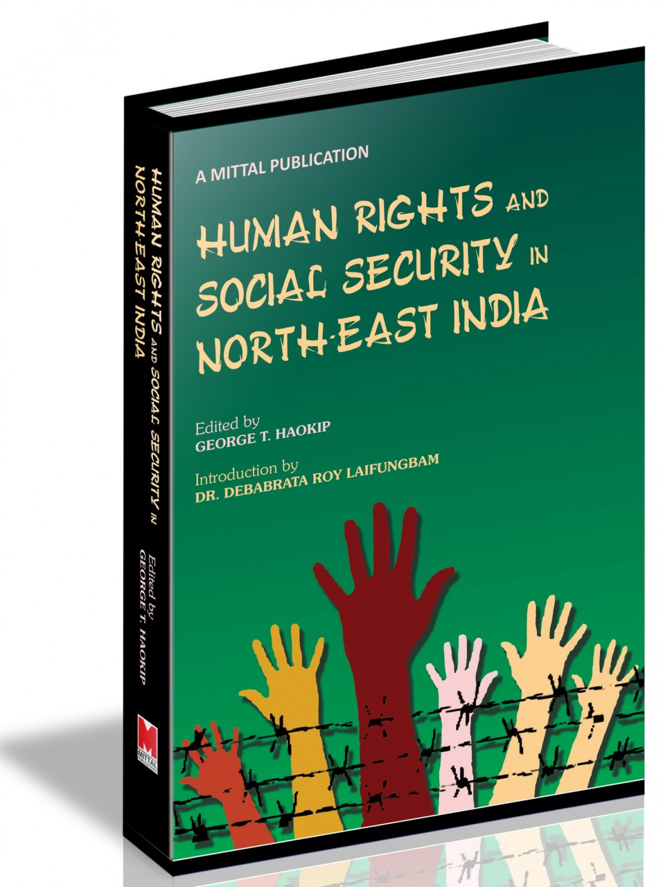 Human Rights and Social Security in North-East India