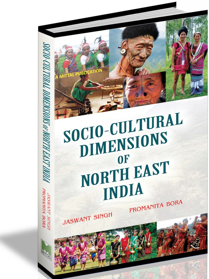 Socio-Cultural Dimensions of North East India