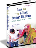 Care for the Ailing Senior Citizens
