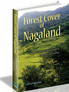Forest Cover of Nagaland