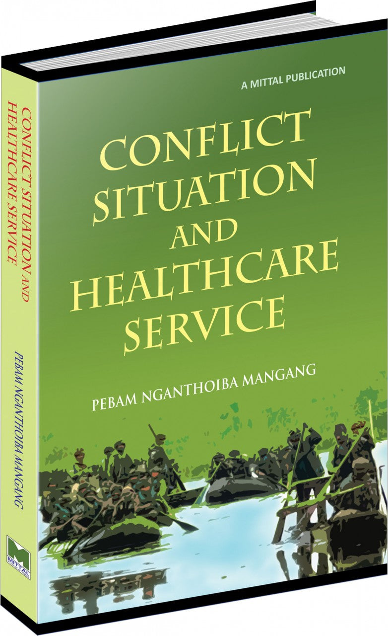 Conflict Situation and Healthcare Service
