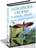 Indigenous People: In search of Identity
