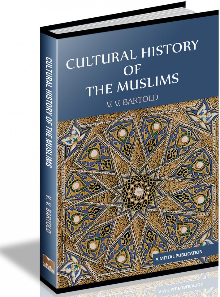 Cultural History Of The Muslims