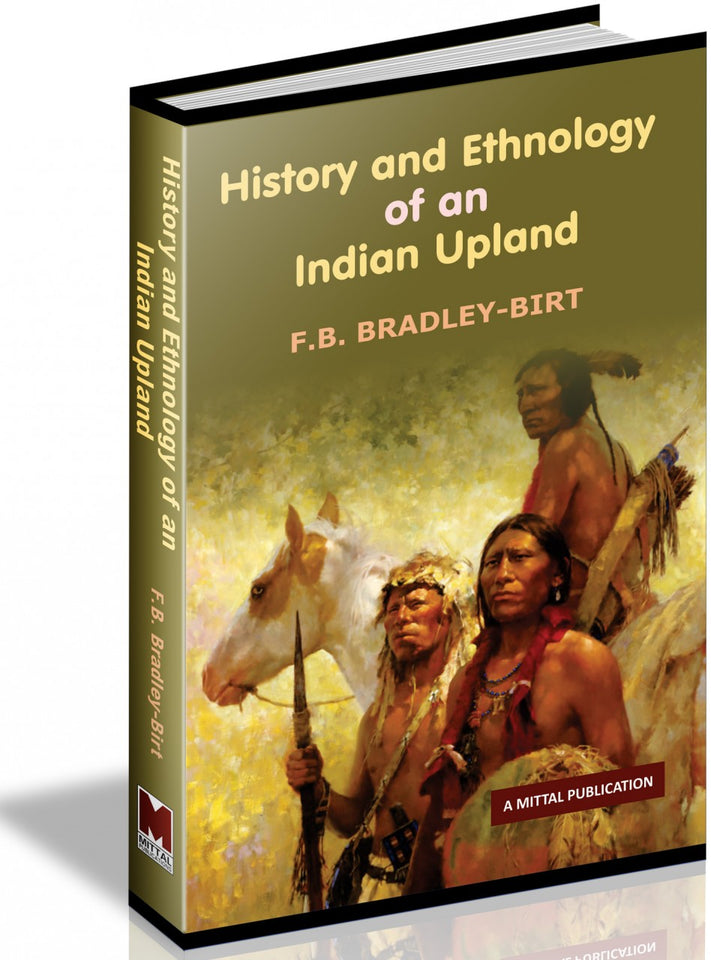 History And Ethnology Of An Indian Upland