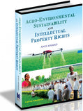 Agro-Environmental Sustainability and Intellectual Property Rights