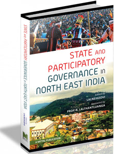 State and Participatory Goverance in North East India