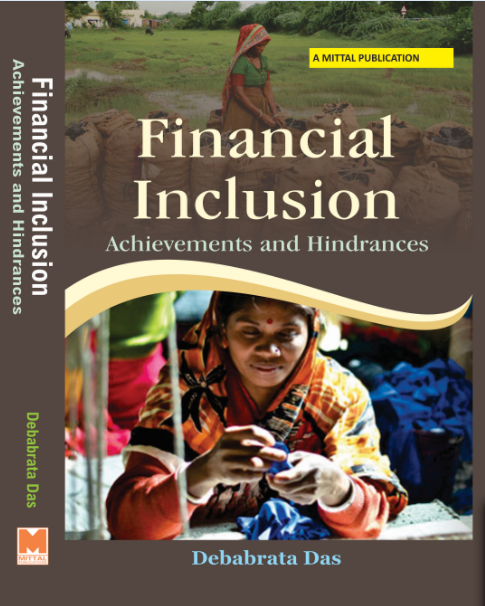 Financial Inclusion - Achievements and Hindrances