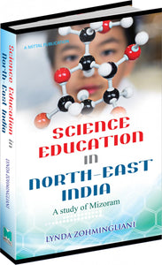 Science Education in North East India