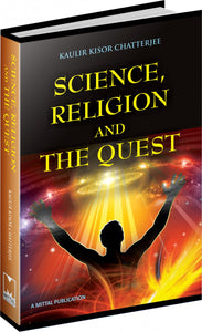 Science, Religion and the quest