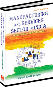 Manufacturing and Services Sector in India