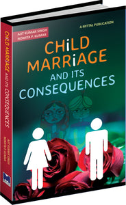 Child Marriage and Its Consequences